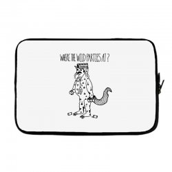 where the wild parties at Laptop sleeve | Artistshot