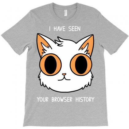 Your Browser History T-shirt Designed By Irvandwi2