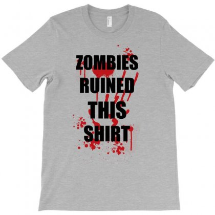 Zombies Ruined This Shirt Funny Soft T Shirt Horror Zombie Tee Hallowe T-shirt Designed By Irvandwi2
