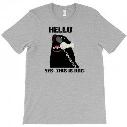hello yes this is dog telephone phone T-Shirt | Artistshot