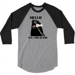 hello yes this is dog telephone phone 3/4 Sleeve Shirt | Artistshot