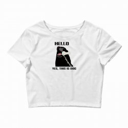 hello yes this is dog telephone phone Crop Top | Artistshot