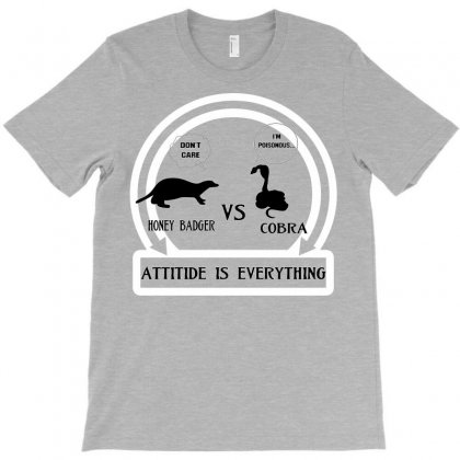 Honey Badger Vs Cobra Attitude Is Everything T-shirt Designed By Mdk Art