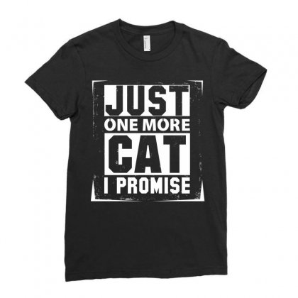 Just One More Cat I Promise Ladies Fitted T-shirt Designed By Sabriacar