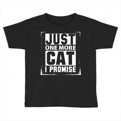Just One More Cat I Promise Toddler T-shirt Designed By Sabriacar