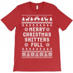Merry Christmas Shitters Full Ugly Christmas Sweater T-shirt Designed By Tshiart