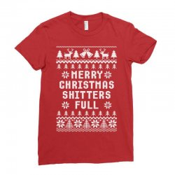 Merry Christmas Shitters Full Ugly Christmas Sweater Ladies Fitted T-shirt Designed By Tshiart