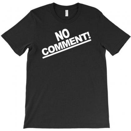 No Comment Team Tonya Harding 1994 T-shirt Designed By Mdk Art