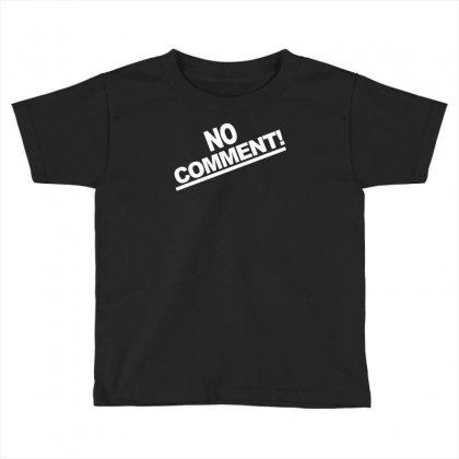 No Comment Team Tonya Harding 1994 Toddler T-shirt Designed By Mdk Art