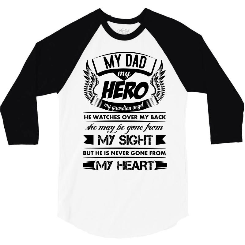 69b7767e Custom My Hero My Dad 3/4 Sleeve Shirt By Kasemdesign - Artistshot