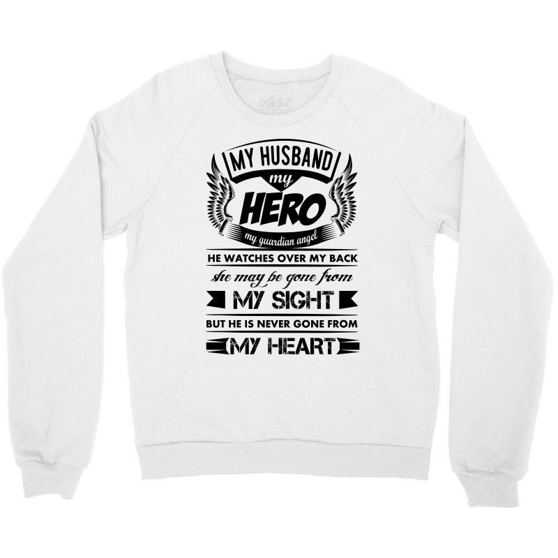 950f390e Custom My Hero My Husband Crewneck Sweatshirt By Kasemdesign ...