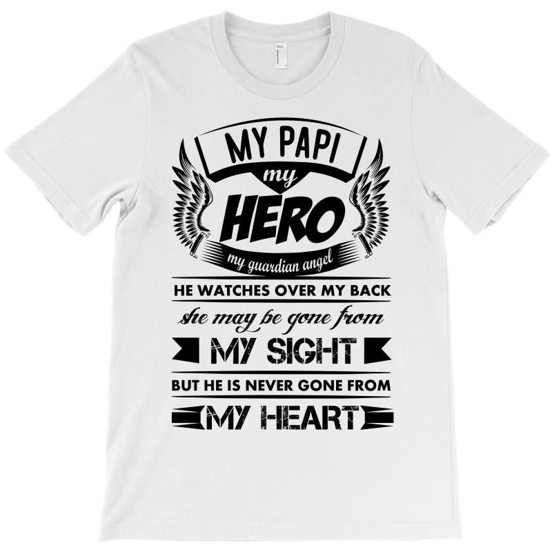 c557b906 Custom My Hero My Papi T-shirt By Kasemdesign - Artistshot