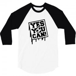 yes u can 3/4 Sleeve Shirt | Artistshot