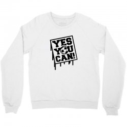 yes u can Crewneck Sweatshirt | Artistshot