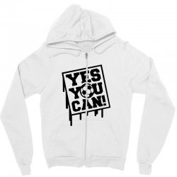yes u can Zipper Hoodie | Artistshot