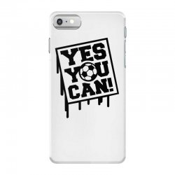 yes u can iPhone 7 Case | Artistshot