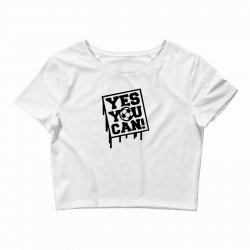 yes u can Crop Top | Artistshot