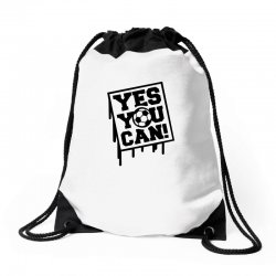 yes u can Drawstring Bags | Artistshot