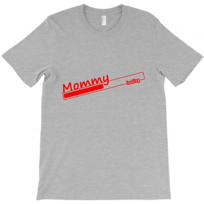 Mommy Loading T-shirt Designed By Costom