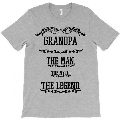 The Man  The Myth   The Legend - Grandpa T-shirt Designed By Costom