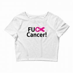 fuck cancer Crop Top | Artistshot