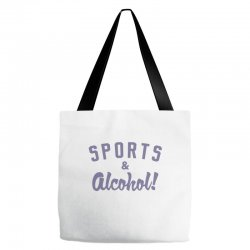 sports and alcohol! Tote Bags | Artistshot