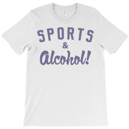 Sports And Alcohol! T-shirt Designed By Mdk Art