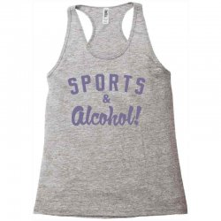 sports and alcohol! Racerback Tank | Artistshot
