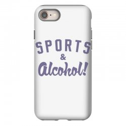 sports and alcohol! iPhone 8 Case | Artistshot
