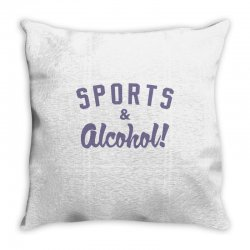 sports and alcohol! Throw Pillow | Artistshot