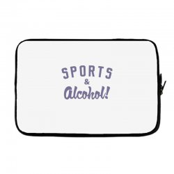 sports and alcohol! Laptop sleeve | Artistshot