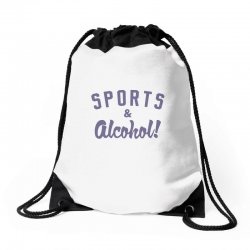 sports and alcohol! Drawstring Bags | Artistshot