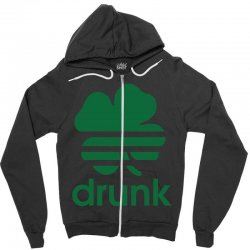 st patricks day drunk Zipper Hoodie | Artistshot