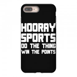 hooray sports do the thing win the points iPhone 8 Plus Case | Artistshot