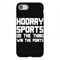 hooray sports do the thing win the points iPhone 8 Case | Artistshot