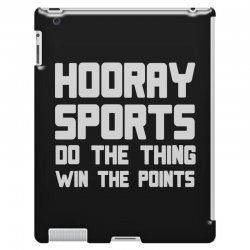 hooray sports do the thing win the points iPad 3 and 4 Case | Artistshot