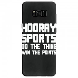hooray sports do the thing win the points Samsung Galaxy S8 Case | Artistshot