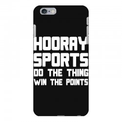 hooray sports do the thing win the points iPhone 6 Plus/6s Plus Case | Artistshot
