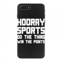 hooray sports do the thing win the points iPhone 7 Plus Case | Artistshot