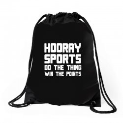 hooray sports do the thing win the points Drawstring Bags | Artistshot