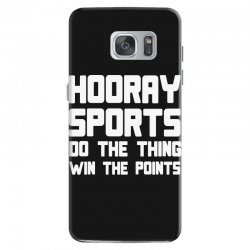 hooray sports do the thing win the points Samsung Galaxy S7 Case | Artistshot