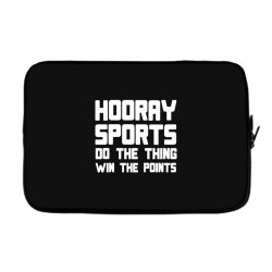 hooray sports do the thing win the points Laptop sleeve | Artistshot
