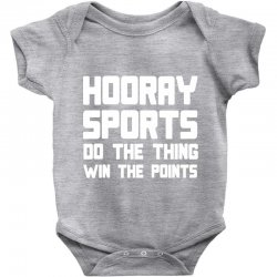 hooray sports do the thing win the points Baby Bodysuit | Artistshot