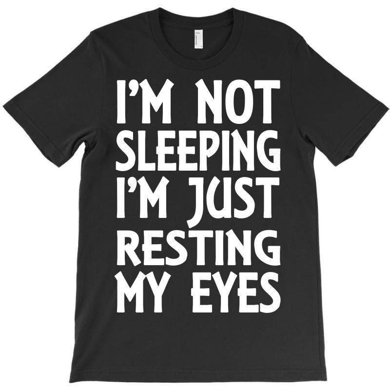 Im Not Sleeping Im Just Resting My Eyes Unisex Crew Neck Sweatshirt