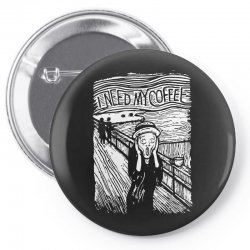 scream for coffee Pin-back button | Artistshot