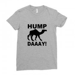 hump day Ladies Fitted T-Shirt | Artistshot