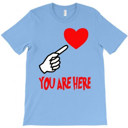 You Are Here T-shirt Designed By Hntllc