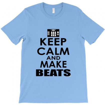Keep Calm And Make Beast T-shirt Designed By Hntllc
