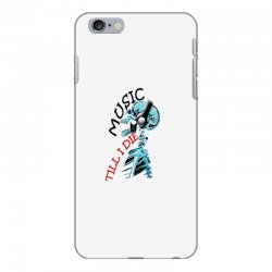 music till i die iPhone 6 Plus/6s Plus Case | Artistshot