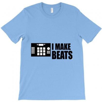 I Make Beats T-shirt Designed By Hntllc
